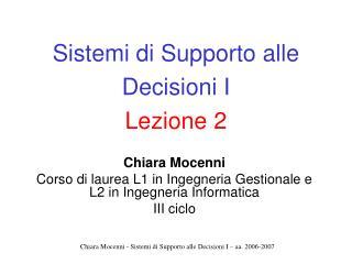 Sistemi di Supporto alle Decisioni I Lezione 2