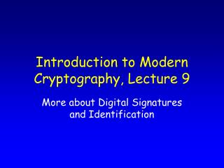 Introduction to Modern Cryptography, Lecture 9