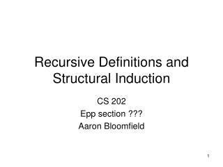 Recursive Definitions and Structural Induction