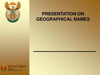 PRESENTATION ON GEOGRAPHICAL NAMES