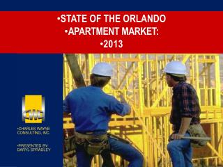STATE OF THE ORLANDO  APARTMENT MARKET:  2013