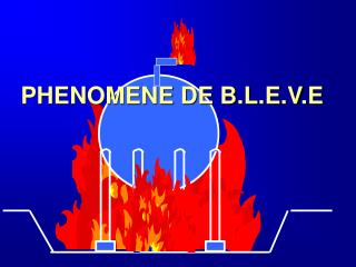 PHENOMENE DE B.L.E.V.E