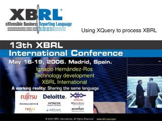 Ignacio Hernández-Ros Technology development XBRL International