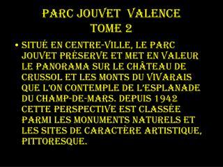 Parc Jouvet  valence tome 2
