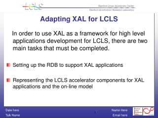 Adapting XAL for LCLS