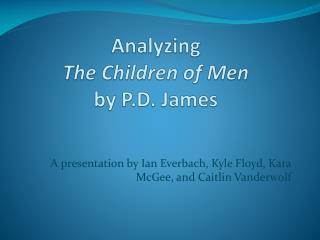 Analyzing  The Children of Men by P.D. James