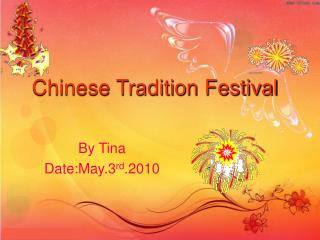 Chinese Tradition Festival