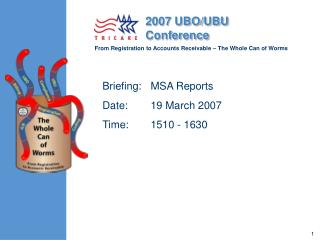 Briefing:	MSA Reports Date:	19 March 2007 Time:	1510 - 1630
