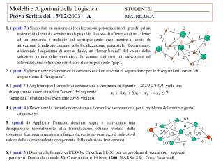 Modelli e Algoritmi della Logistica                 STUDENTE :