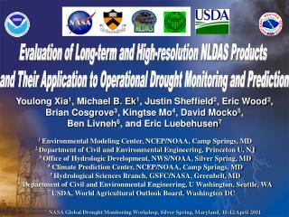Evaluation of Long-term and High-resolution NLDAS Products