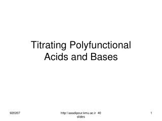 Titrating Polyfunctional  Acids and Bases