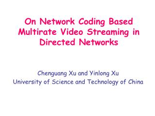 On Network Coding Based Multirate Video Streaming in Directed Networks