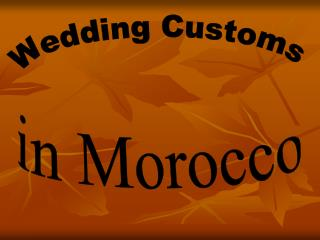 The traditional Moroccan wedding has quite an elaborate and meaningful process.  The wedding process can take up to seve