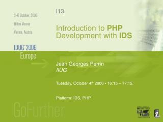 Introduction to  PHP  Development with  IDS