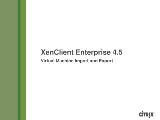 Virtual Machine Import and Export