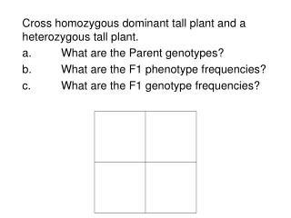Cross homozygous dominant tall plant and a heterozygous tall plant.