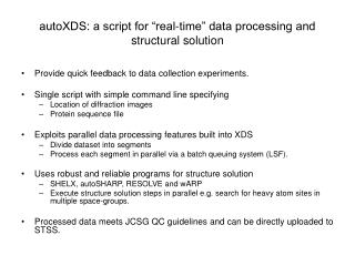 "autoXDS: a script for ""real-time"" data processing and structural solution"