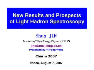 New Results and Prospects of Light Hadron Spectroscopy