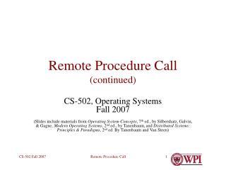 Remote Procedure Call (continued)