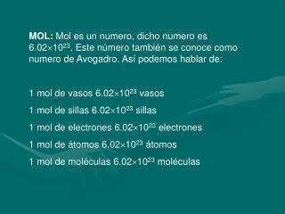 n=m/M n=número de moles m=masa de la sustancia en gramos