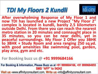 TDI Independent My Floors 2 Kundli (north delhi) @0999968416