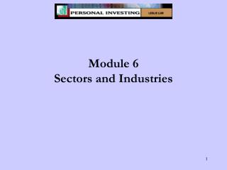 Module 6 Sectors and Industries