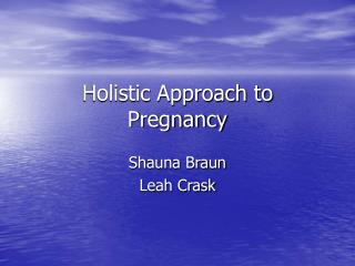 Holistic Approach to Pregnancy