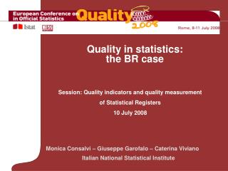 Monica Consalvi – Giuseppe Garofalo – Caterina Viviano Italian National Statistical Institute