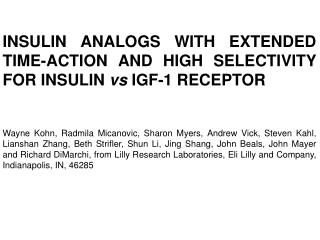 INSULIN ANALOGS WITH EXTENDED TIME-ACTION AND HIGH SELECTIVITY FOR INSULIN  vs  IGF-1 RECEPTOR