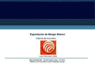 Exportaci�n de Musgo Blanco