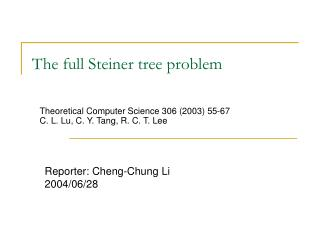 The full Steiner tree problem