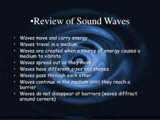 Review of Sound Waves