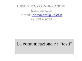 """La comunicazione e i """"testi"""""""