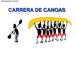 CARRERA DE CANOAS