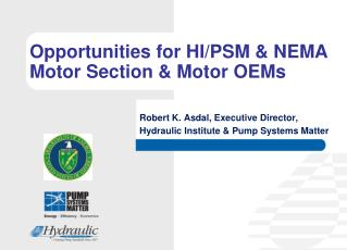 Opportunities for HI/PSM & NEMA Motor Section & Motor OEMs