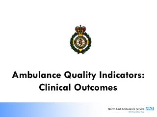 Ambulance Quality Indicators: Clinical Outcomes