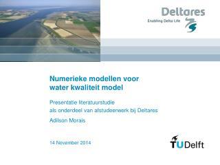 Numerieke modellen voor  water kwaliteit model