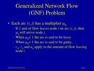 Generalized Network Flow (GNF) Problem