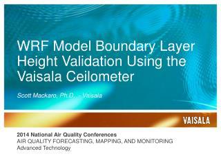 WRF Model Boundary Layer Height Validation Using  the  Vaisala Ceilometer