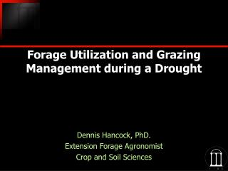 Forage Utilization and Grazing Management during a Drought