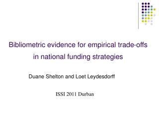 Bibliometric evidence for empirical trade-offs  in national funding strategies