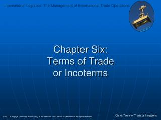 Chapter Six: Terms of Trade  or Incoterms