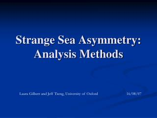 Strange Sea Asymmetry: Analysis Methods