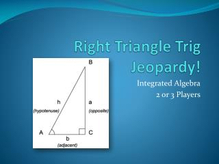 Right Triangle Trig Jeopardy!