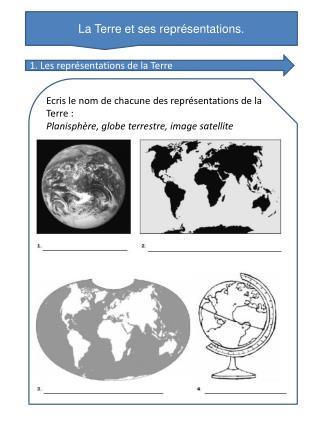 La Terre et ses représentations.