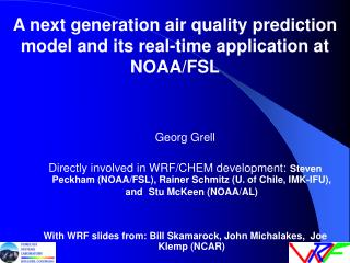 A next generation air quality prediction model and its real-time application at NOAA/FSL