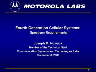 Fourth Generation Cellular Systems:  Spectrum Requirements