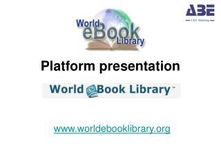 P latform presentation