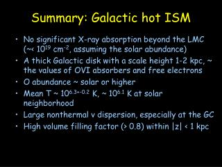Summary: Galactic hot ISM