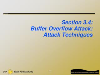 Section 3.4:   Buffer Overflow Attack:  Attack Techniques